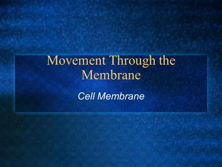 Movement Through the Membrane Cell Membrane. Cell Membrane… One of the main functions of the cell membrane is to regulate what enters and leaves the cell.