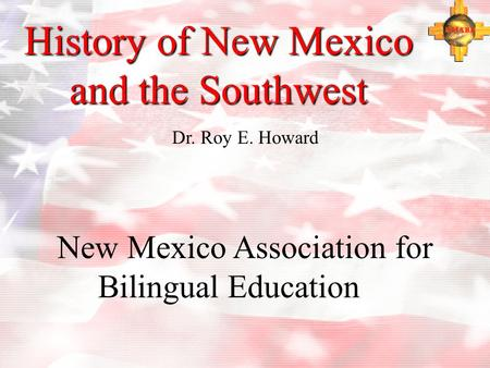 History of New Mexico and the Southwest