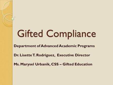 Gifted Compliance Department of Advanced Academic Programs