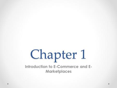 Introduction to E-Commerce and E-Marketplaces
