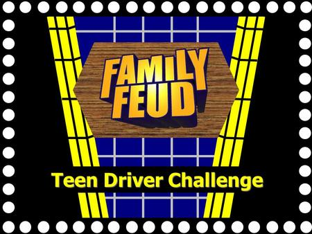 Teen Driver Challenge Team 1 Team 2 Exit Game 1111 2222 3333 4444 5555 6666 7777 8888.