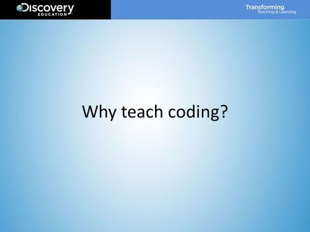 Why teach coding?.