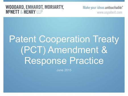 Patent Cooperation Treaty (PCT) Amendment & Response Practice