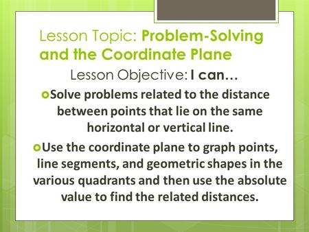 Lesson Topic: Problem-Solving and the Coordinate Plane