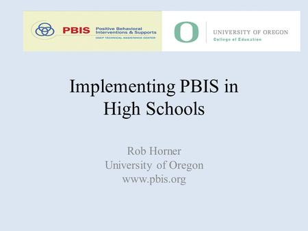Implementing PBIS in High Schools