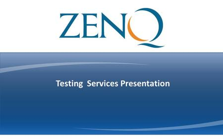 Performance Testing Services Testing Services Presentation.