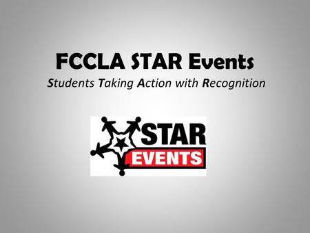 FCCLA STAR Events Students Taking Action with Recognition.