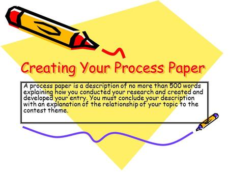 Creating Your Process Paper