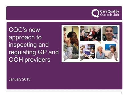 CQC's new approach to inspecting and regulating GP and OOH providers
