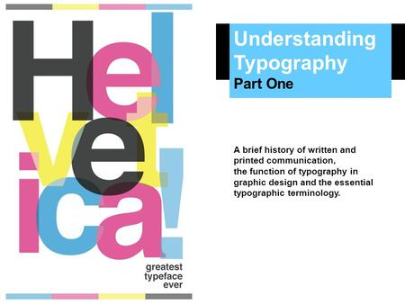 Understanding Typography Part One