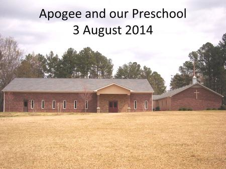 Apogee and our Preschool 3 August 2014. Apogee and our Preschool Our preschool currently has 17 registered students for this fall - we are growing. The.