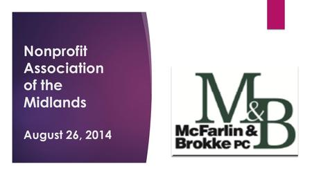 Nonprofit Association of the Midlands August 26, 2014.