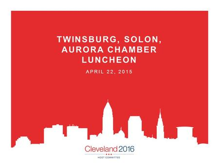 TWINSBURG, SOLON, AURORA CHAMBER LUNCHEON APRIL 22, 2015.