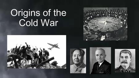 Origins of the Cold War. Making Connections Truman Doctrine (1947) Policy to stop soviet expansion during Cold War Support any nation if threatened by.