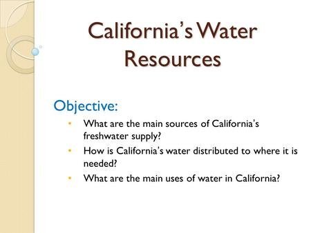California's Water Resources
