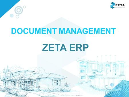 Www.zetasoftwares.com DOCUMENT MANAGEMENT ZETA ERP.