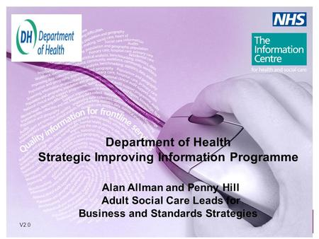 Department of Health Strategic Improving Information Programme