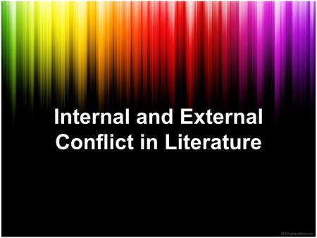 Internal and External Conflict in Literature