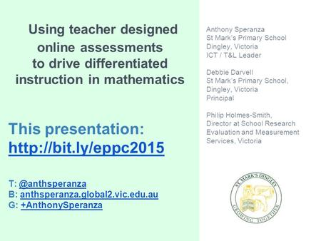 Using teacher designed online assessments