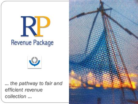 ... the pathway to fair and efficient revenue collection …