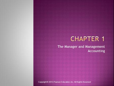 The Manager and Management Accounting