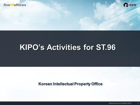 KIPO's Activities for ST.96. Topics of Discussion II. Activities I. Background III. Future Plan.