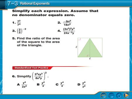 Lesson Menu. Over Lesson 7–2 5-Minute Check 1 Splash Screen Rational Exponents Lesson 7-3.