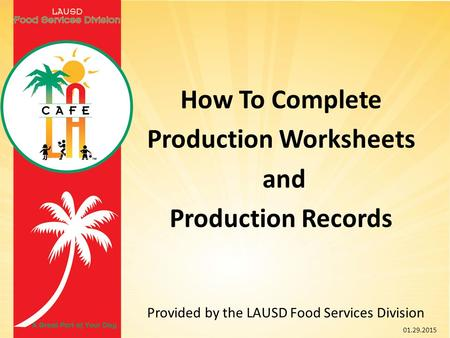 Production Worksheets