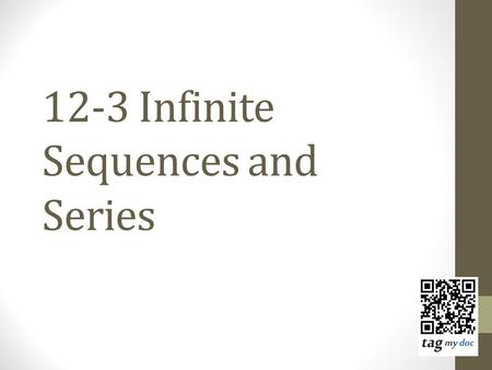 12-3 Infinite Sequences and Series. Hints to solve limits: 1)Rewrite fraction as sum of multiple fractions Hint: anytime you have a number on top,