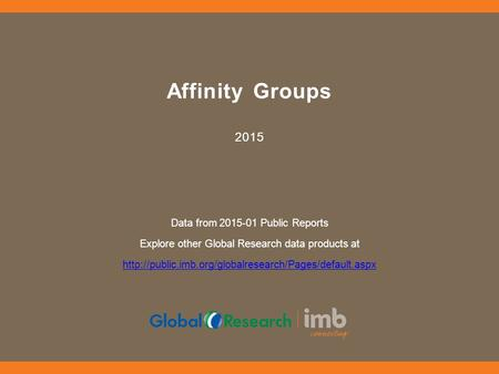 Affinity Groups 2015 Data from Public Reports