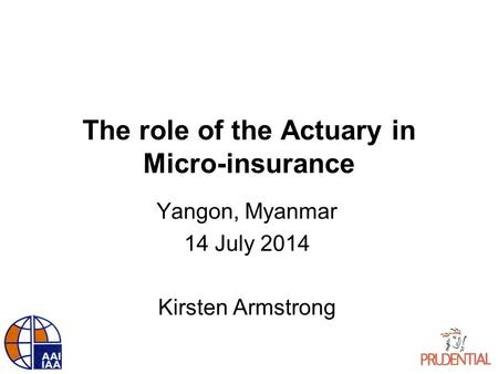 The role of the Actuary in Micro-insurance