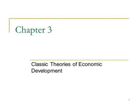 Classic Theories of Economic Development