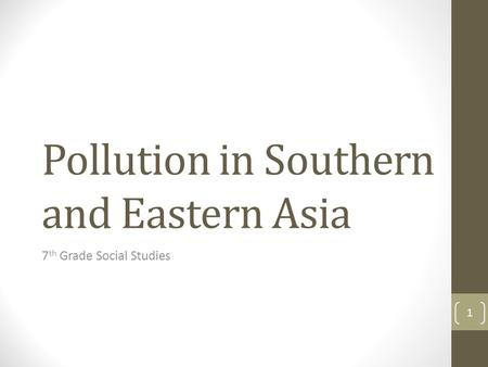 Pollution in Southern and Eastern Asia