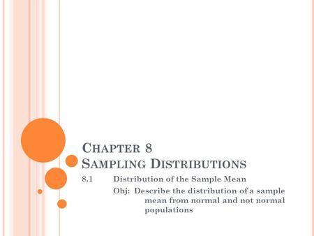 Chapter 8 Sampling Distributions
