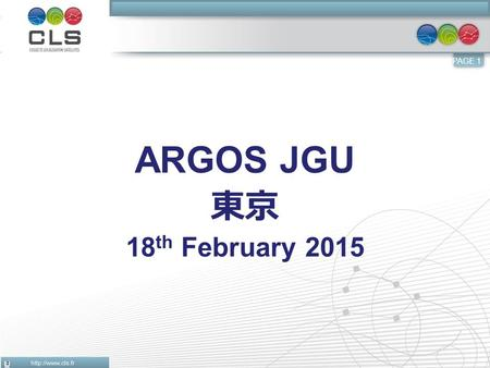 PAGE 1 ARGOS JGU 東京 18 th February 2015. PAGE 2 Few reminders  PTT = P latform T ransmitter T erminal  Monthly active PTT = Platform transmitting, received.