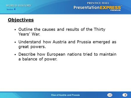 Objectives Outline the causes and results of the Thirty Years' War.