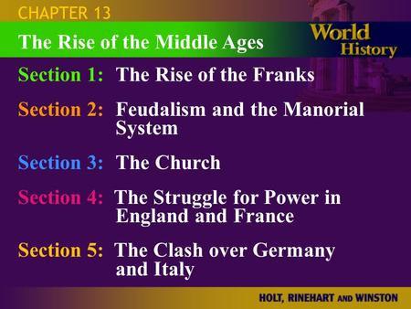 The Rise of the Middle Ages