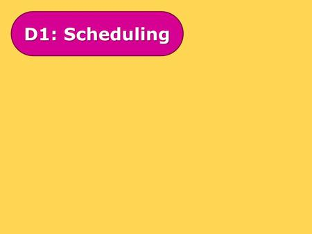 D1: Scheduling. Scheduling is normally the final part of a D1 question on critical path analysis. It involves finding out how many workers are needed.