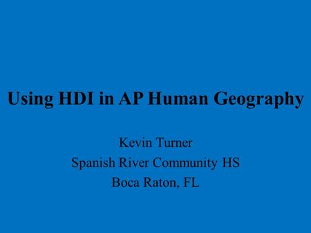 Using HDI in AP Human Geography