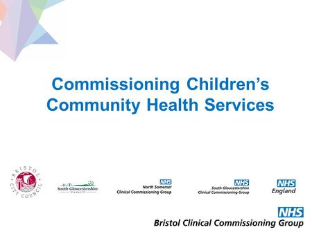 Commissioning Children's Community Health Services.