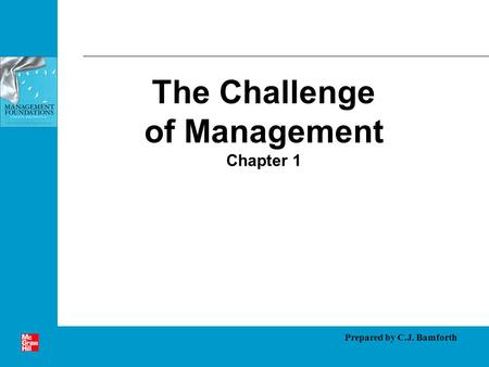 The Challenge of Management Chapter 1