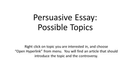 easy research paper topics for argumentative writings created by  persuasive essay possible topics