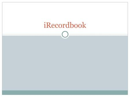 IRecordbook. Logging in  Go to https://calaged.csuchico.edu/recordbook/  Click Login  Type your student ID on the list  Password: Password on list.