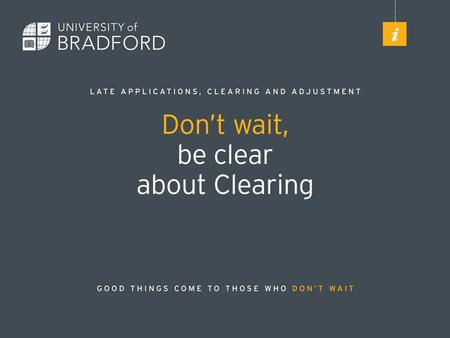 What is Clearing? Clearing is another opportunity for some students to apply to university in the UK. Clearing opens on Wednesday 1st July 2015 and closes.