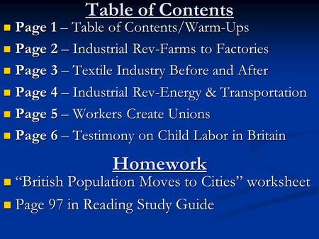 Table of Contents Page 1 – Table of Contents/Warm-Ups Page 1 – Table of Contents/Warm-Ups Page 2 – Industrial Rev-Farms to Factories Page 2 – Industrial.