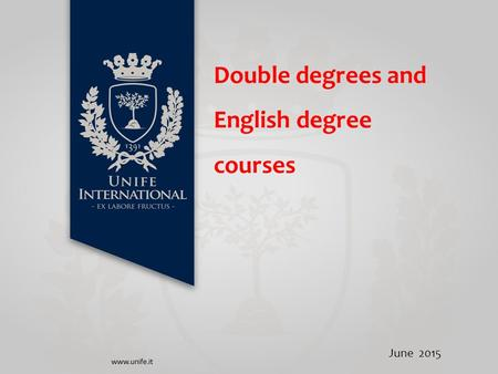 Double degrees and English degree courses June 2015.