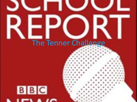 "The Tenner Challenge. Interview with Miss Thair What is the tenner challenge? ""Is a thing that is supported by young enterprise"" ""You get £10 and one."