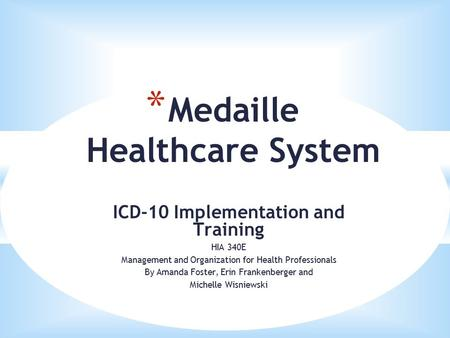 Medaille Healthcare System