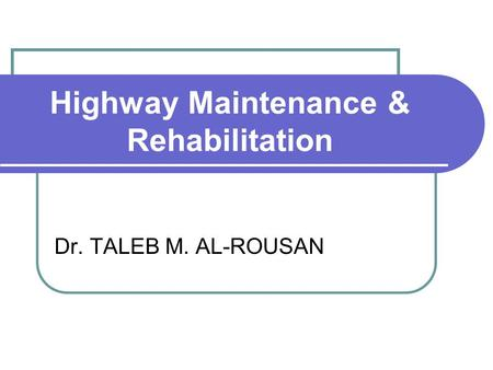 Highway Maintenance & Rehabilitation