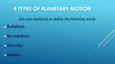 4 Types of Planetary Motion